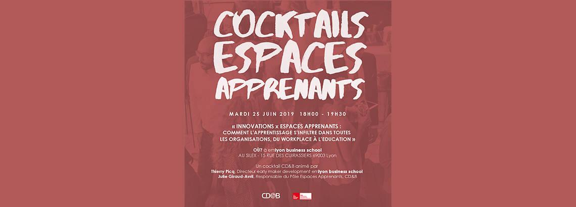 CDB Actualités I Les espaces apprenants passent en mode cocktails & entreprises !